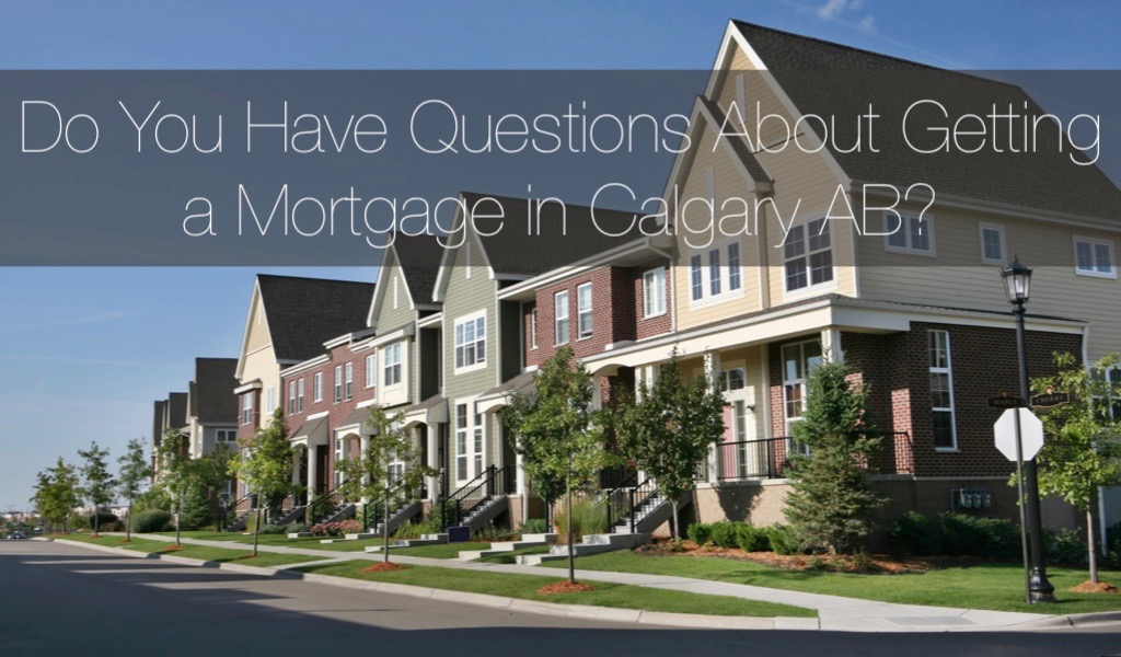 Getting a Mortgage in Calgary AB